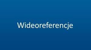 5.wideoreferencje